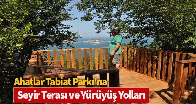 Ahatlar Tabiat Parkı'na, seyir terası ve yürüyüş yolları