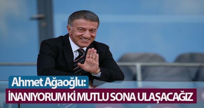 Ahmet Ağaoğlu: İnanıyorum ki mutlu sona ulaşacağız