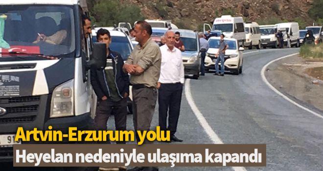 Artvin-Erzurum yolu, heyelan nedeniyle ulaşıma kapandı