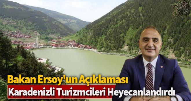Bakan Ersoy'un açıklaması Karadenizli turizmcileri heyecanlandırdı