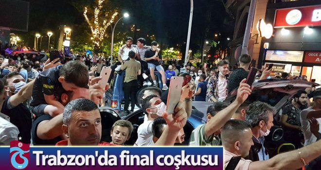 Trabzon'da final coşkusu
