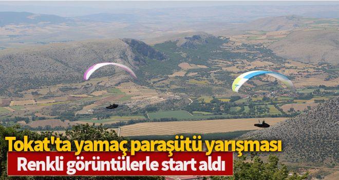 Tokat'ta yamaç paraşütü yarışması renkli görüntülerle start aldı
