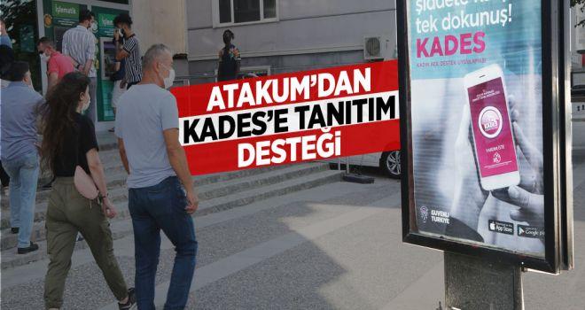 ATAKUM BELEDİYESİ'NDEN KADES'E TANITIM DESTEĞİ