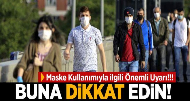 Maske Kullanımında Önemli Uyarı!