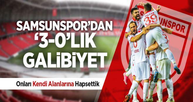 SAMSUNSPOR'DAN 3-0'LİK GALİBİYET
