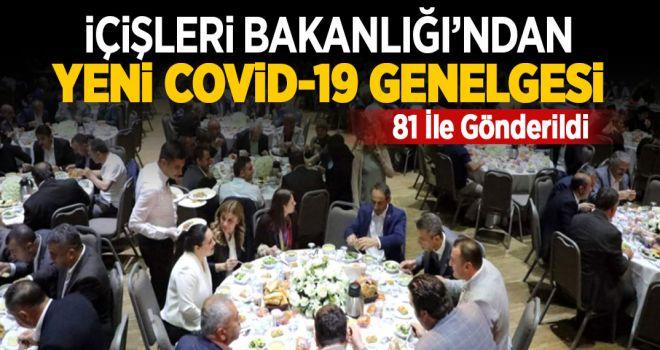 İÇİŞLERİ BAKANLIĞI'NDAN YENİ COVİD1-9 GENELGESİ