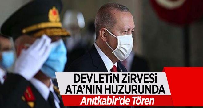 DEVLETİN ZİRVESİ ATA'NIN HUZURUNDA