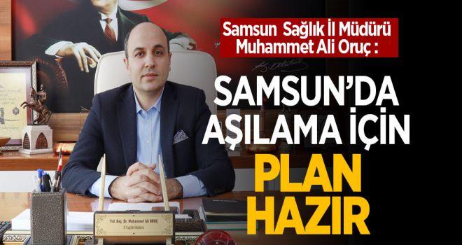 SAMSUN'DA AŞILAMA PLANI HAZIR