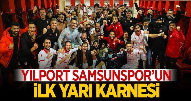 YILPORT SAMSUNSPOR'UN İLK YARI KARNESİ