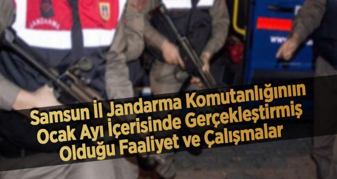 Samsun İl Jandarma Komutanlığının Ocak Ayı İçerisinde Gerçekleştirmiş Olduğu Faaliyet ve Çalışmalar