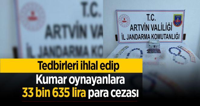 Tedbirleri ihlal edip kumar oynayanlara 33 bin 635 lira para cezası