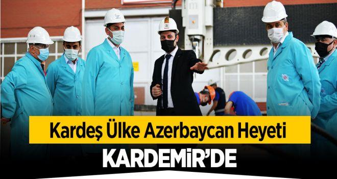 Azerbaycan Heyeti Kardemir'de