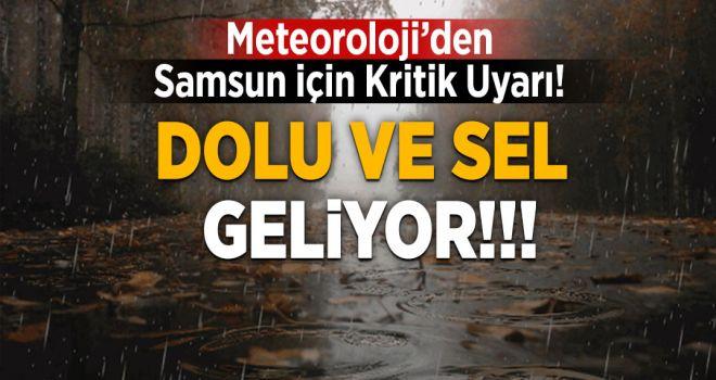 METEOROLOJİ'DEN DOLU VE SEL UYARISI