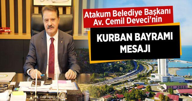 Atakum Belediye Başkanı Av. Cemil Deveci'nin Kurban Bayramı mesajı