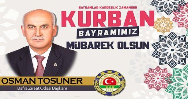 Başkan Tosuner'in Kurban Bayramı Mesajı