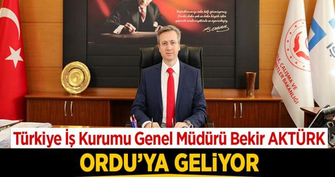Türkiye İş Kurumu Genel Müdürü Bekir AKTÜRK Ordu'ya geliyor