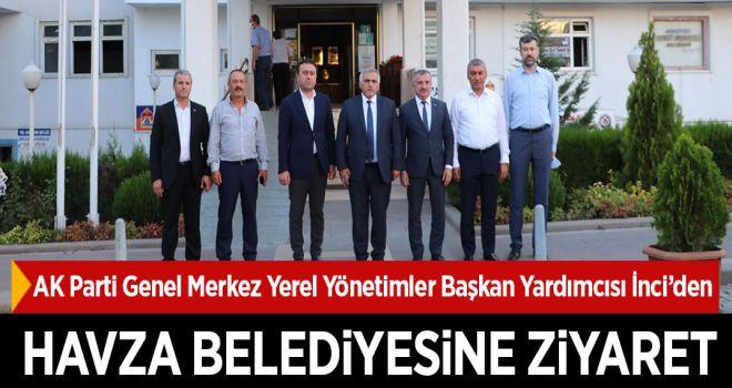 AK Parti Genel Merkez Yerel Yönetimler Başkan Yardımcısı İnci'den Havza Belediyesine ziyaret