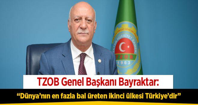 """TZOB Genel Başkanı Bayraktar: """"Türkiye dünya arıcılığının en önemli merkezlerinden biridir"""""""