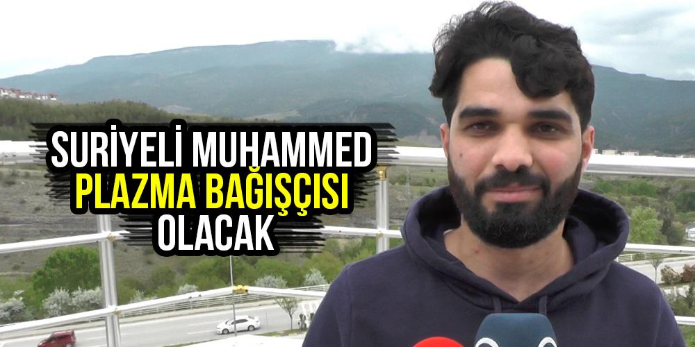 Suriyeli Muhammed plazma bağışçısı olacak