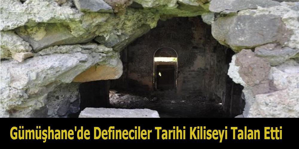 Gümüşhane'de Defineciler, Tarihi Kiliseyi Talan Etti