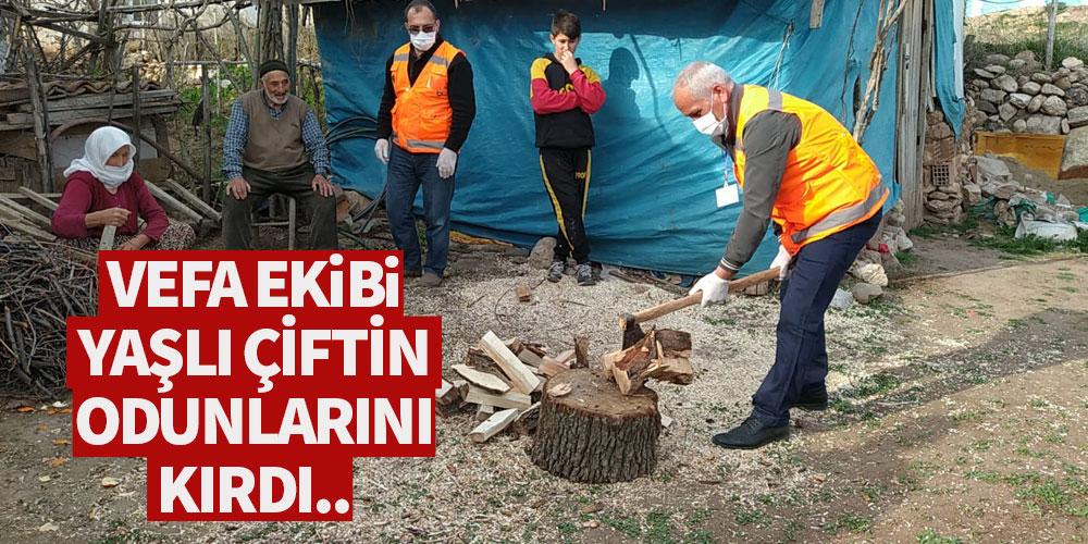Vefa ekibi yaşlı çiftin odunlarını da kırdı!