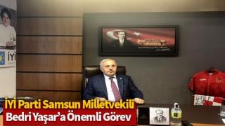 İYİ Parti Samsun Milletvekili Bedri Yaşar'a Önemli Görev