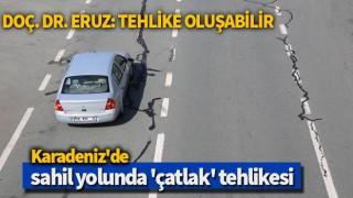 Karadeniz'de sahil yolunda 'çatlak' tehlikesi