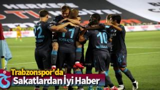 Trabzonspor'da sakatlardan iyi haber