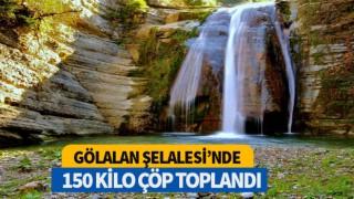 GÖLALAN ŞELALESİ'NDE 150 KİLO ÇÖP TOPLANDI