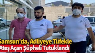 Samsun'da, adliyeye tüfekle ateş açan şüpheli tutuklandı