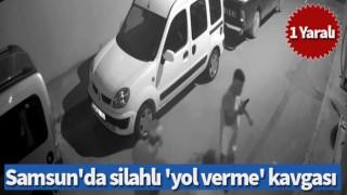 Samsun'da silahlı 'yol verme' kavgası