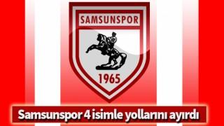 Samsunspor 4 isimle yollarını ayırdı