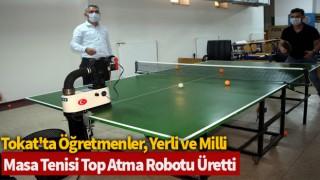 Tokat'ta öğretmenler, yerli ve milli masa tenisi top atma robotu üretti