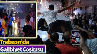 Trabzon'da galibiyet coşkusu