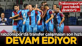 Trabzonspor'da transfer çalışmaları sürüyor