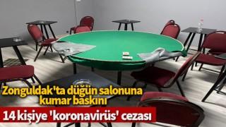 Zonguldak'ta düğün salonuna kumar baskını; 14 kişiye 'koronavirüs' cezası