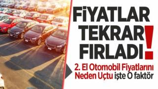 2. El Otomobil Fiyatları Yine Yükseldi!
