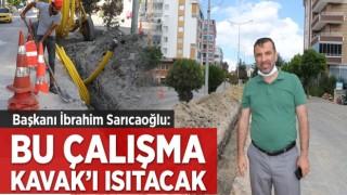 BAŞKAN SARICAOĞLU:'BU ÇALIŞMA KAVAK'I ISITACAK'