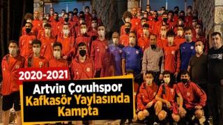 ARTVİN ÇORUHSPOR KAFKASÖR YAYLASINDA KAMPTA