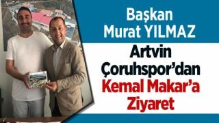 ARTVİN ÇORUHSPOR'DAN KEMAL MAKAR'A ZİYARET