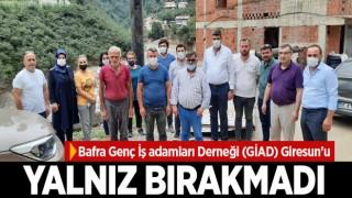 BAFRA GİAD GİRESUN'U YALNIZ BIRAKMADI