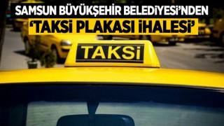 BÜYÜKŞEHİRDEN 'TAKSİ PLAKASI' İHALESİ