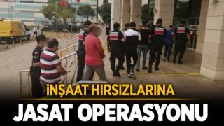 İNŞAAT HIRSIZLARINA OPERASYON