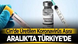 KORONAVİRÜS AŞISI 'ARALIK'TA TÜRKİYE'DE'