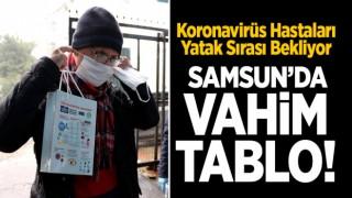 SAMSUN'DA KORONAVİRÜS TABLOSUNDA DURUM VAHİM!