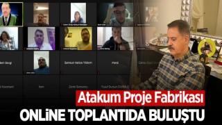 Atakum Proje Fabrikası Online Toplantıda Buluştu.