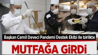 Başkan Cemil Deveci Pandemi Destek Ekibi İle Birlikte Mutfağa Girdi