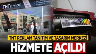 TNT REKLAM BAFRALILARIN HİZMETİNE AÇILDI