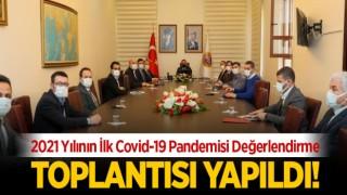 2021 Yılının İlk Covid-19 Pandemisi Değerlendirme Toplantısı Yapıldı