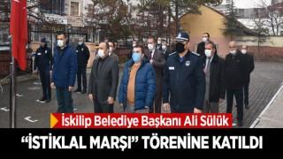 "BAŞKAN "" İSTİKLAL MARŞI""TÖRENİNE KATILDI"
